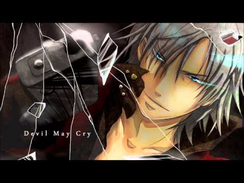 ♥Nightcore- Devil May Cry (Anime Theme HQ sound)